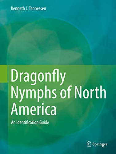 Dragonfly Nymphs of North America: An Identification Guide