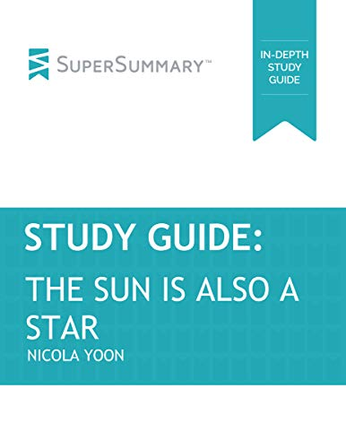 Study Guide: The Sun Is Also a Star by Nicola Yoon