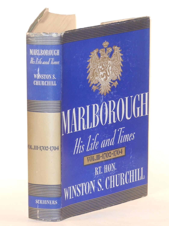 Marlborough: His Life and Times, Volume III 1702-1704