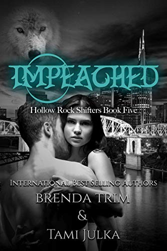Impeached (Hollow Rock Shifters, #5)