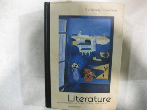 Literature : An Introduction to Fiction, Poetry and Drama