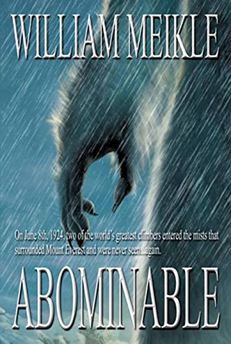 Abominable: A Creature Feature (The William Meikle Chapbook Collection 20)