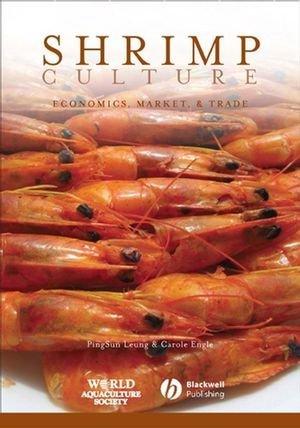 Shrimp Culture : Economics, Market, & Trade