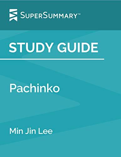 Study Guide: Pachinko by Min Jin Lee