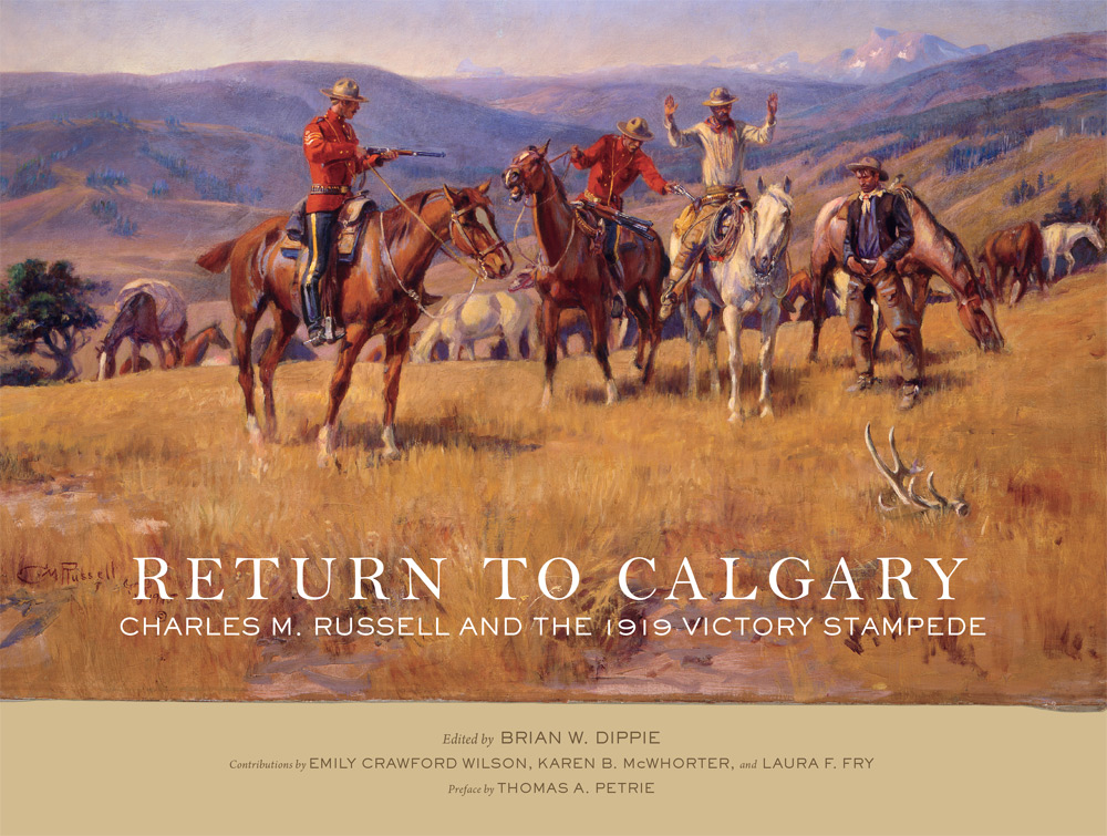 Return to Calgary: Charles M. Russell and the 1919 Victory Stampede