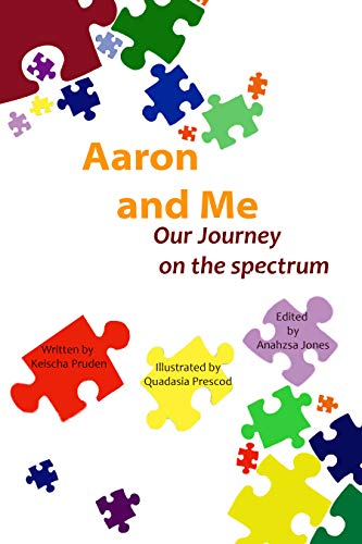 Aaron and Me: Our Journey on the Spectrum