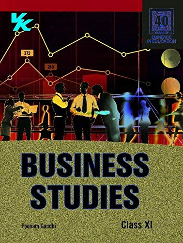Business Studies For Class 11 (2020 Examination)