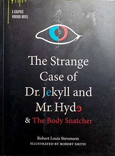 the strange case of dr. jekyll and mr. hyde & the body snatcher