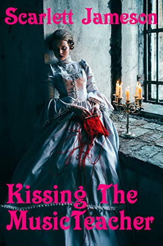 Kissing the Music Teacher: A steamy historical Victorian romance