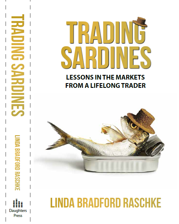 Trading Sardines: Lessons in the Markets From a Lifelong Trader