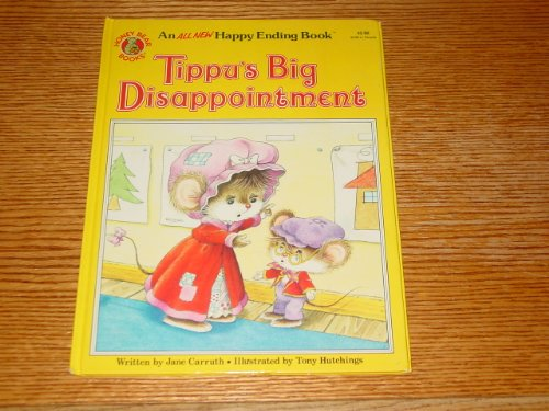 Tippu's Big Disappointment (An All New Happy Ending Book)