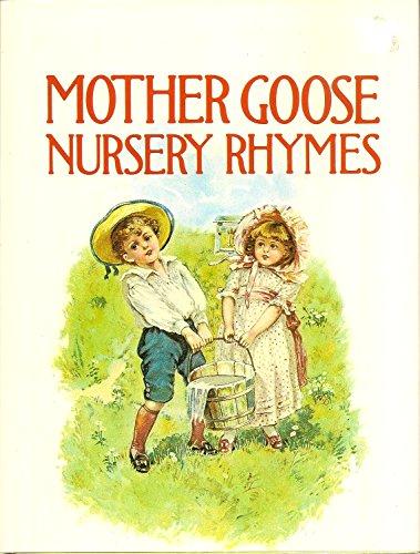 Mother Goose Nursery Rhymes.