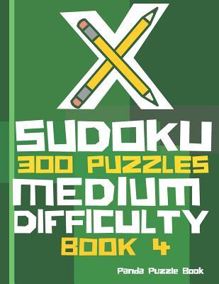 X Sudoku - 300 Puzzles Medium Difficulty - Book 4: Sudoku Variations - Sudoku X Puzzle Books