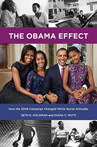 The Obama Effect: How the 2008 Campaign Changed White Racial Attitudes