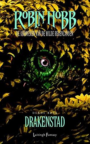 Drakenstad (De kronieken van de wilde regenlanden Book 3)