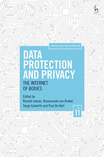 Data Protection and Privacy: The Internet of Bodies