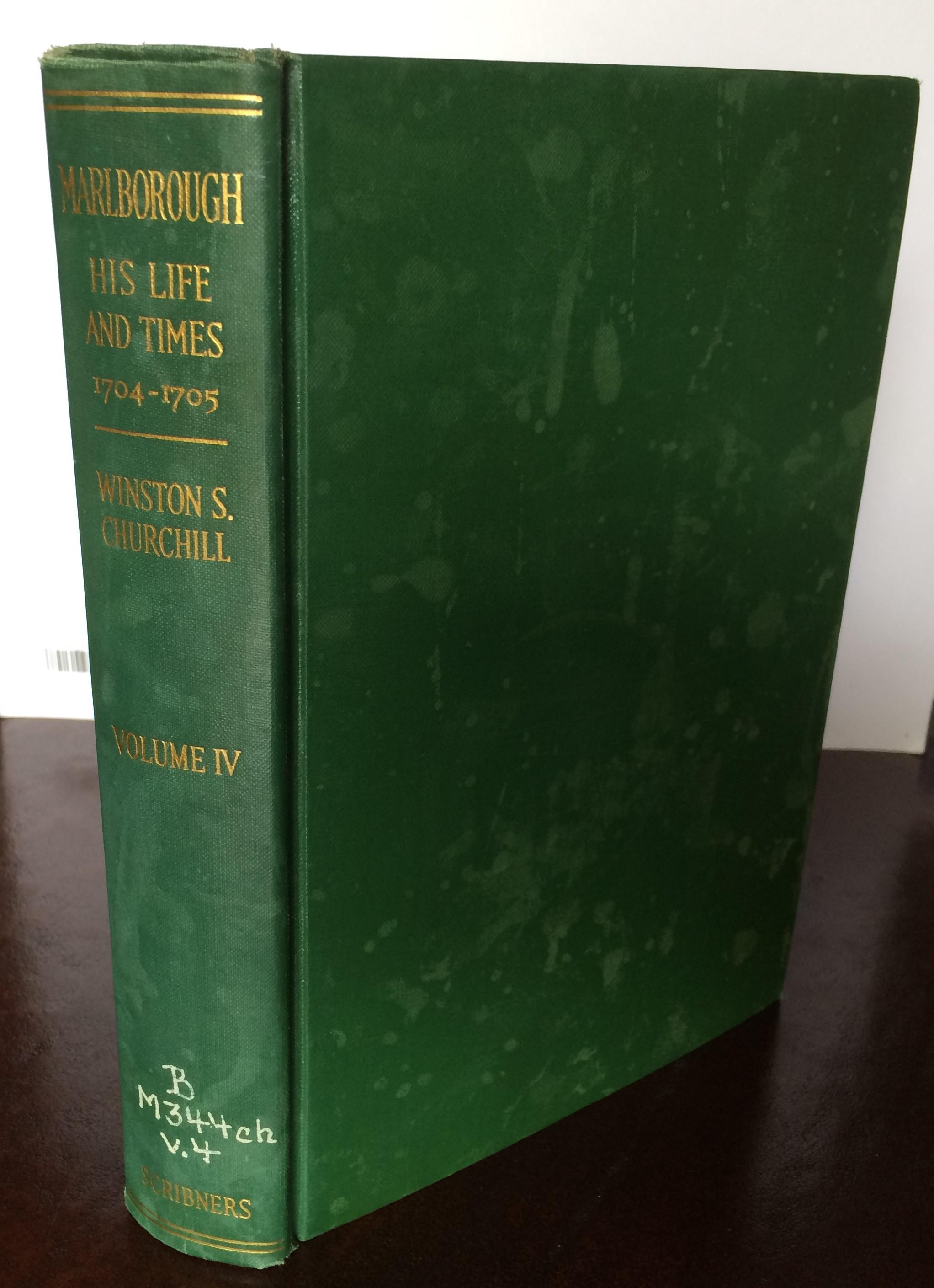 Marlborough: His Life and Times, Volume IV 1704-1705