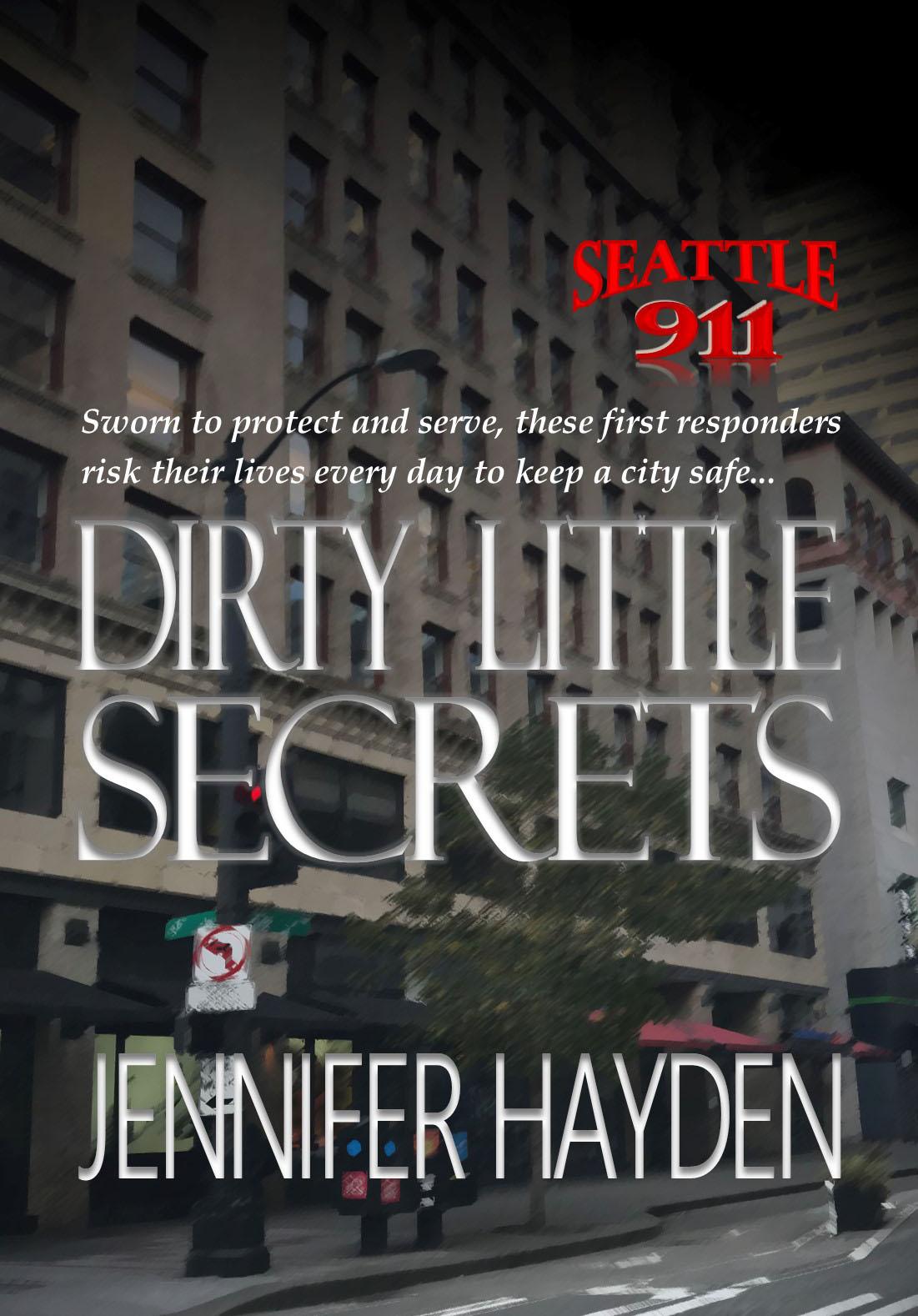 Dirty Little Secrets (Seattle 911 #6)