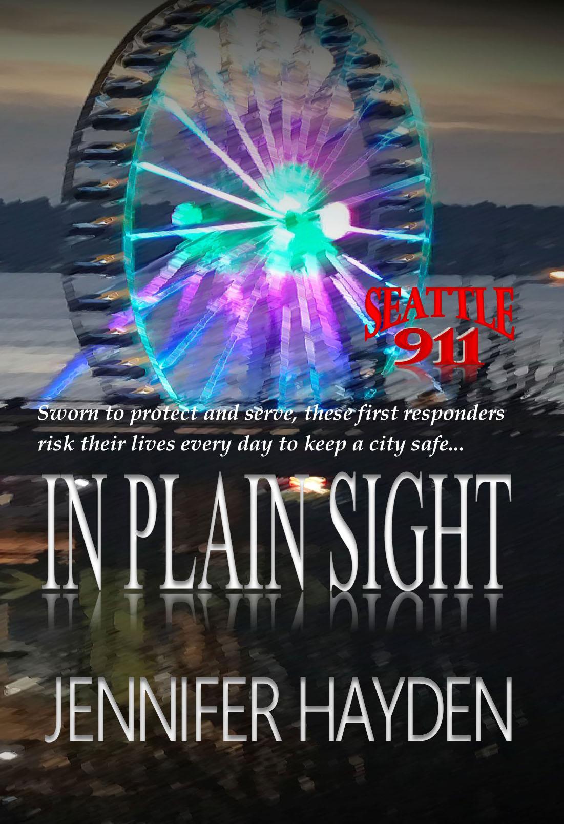 In Plain Sight (Seattle 911 #5)