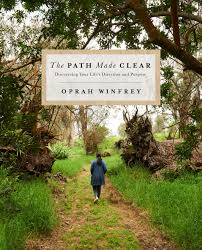 The Path Made Clear by Oprah Winfrey Book Summary