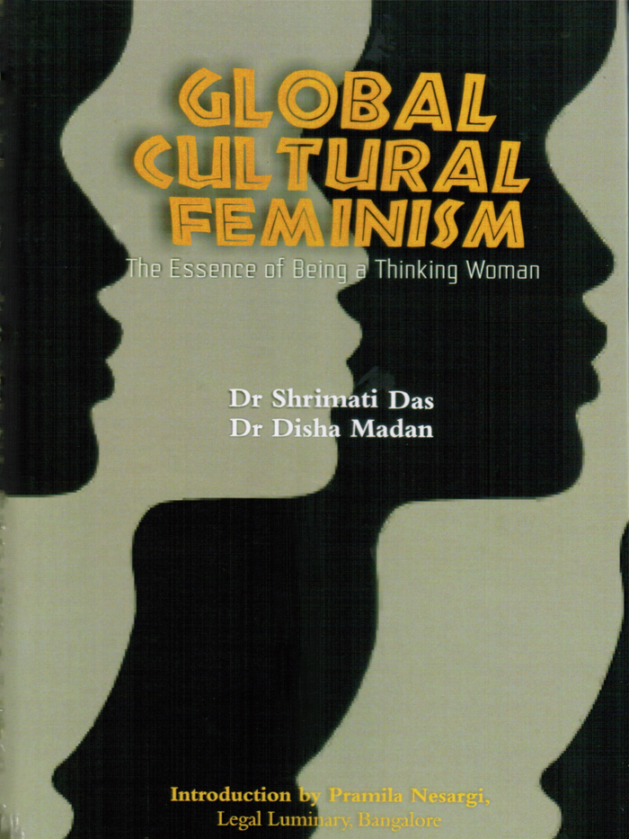 Global Cultural Feminism : The Essence of Being a Thinking Woman