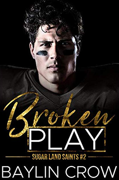 Broken Play (Sugar Land Saints, #2)