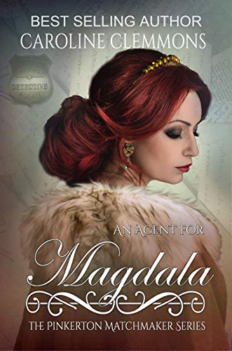 An Agent For Magdala (The Pinkerton Matchmaker #37)