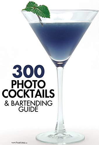 300 Photo Cocktails & Bartending Guide - Print Replica