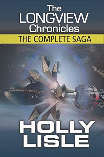 The Longview Chronicles: The Complete Saga