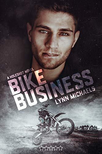 Bike Business (Holeshot #3)