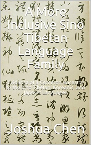 A More Inclusive Sino Tibetan Language Family: Evidence of a Common Ancestor to the Sino Tibetan, Koreanic, and Japonic Languages