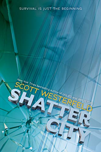 Shatter City (Impostors, #2)