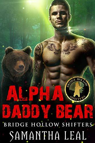 Alpha Daddy Bear (Bridge Hollow Shifters, #1)