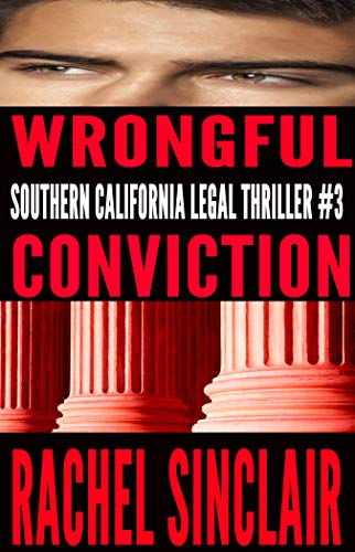 Wrongful Conviction: Southern California Legal Thriller
