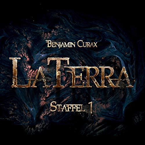 LaTerra: Staffel 1