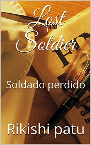 Lost Soldier: Soldado perdido