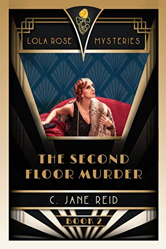 The Second Floor Murder: A 1920s Romance Mystery (Lola Rose Mysteries Book Two)