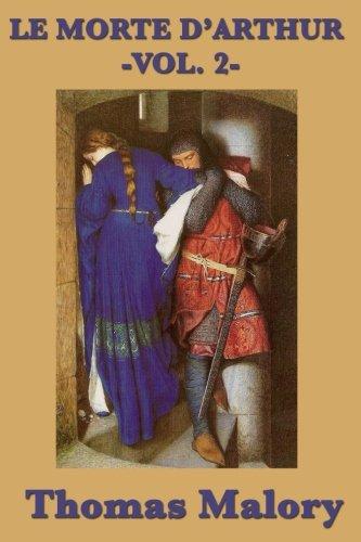 Le Morte D'Arthur -Vol. 2- (Volume 2)