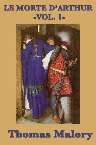 Le Morte D'Arthur -Vol. 1- (Volume 1)