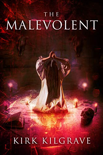 The Malevolent: A Supernatural Horror Novel (Sadistic Souls #3)