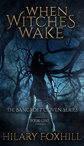 When Witches Wake (The Bancroft Coven #1)