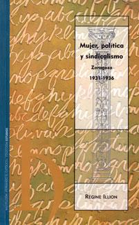 Mujer, política y sindicalismo. Zaragoza 1931-1936