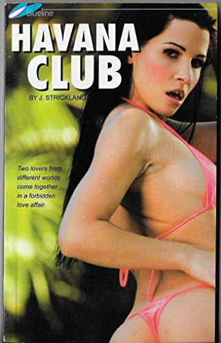 Havana Club ( BlueLine Book, Adult Erotica )