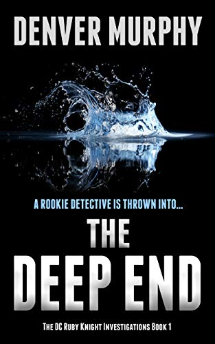 The Deep End (The DC Ruby Knight Investigations #1)