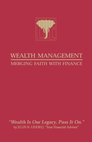 Wealth Management Merging Faith With Finance, Limited Edition