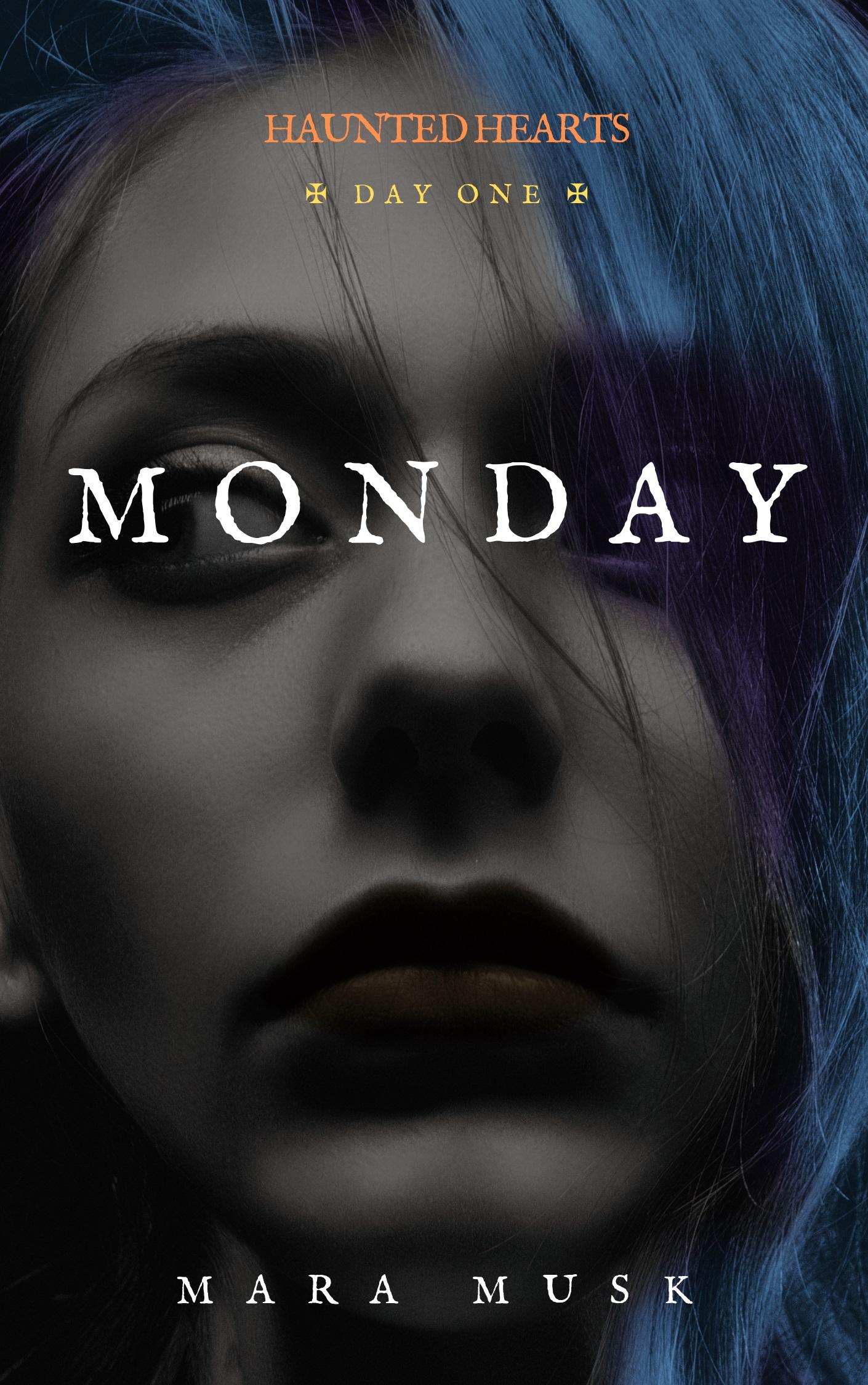 Monday (Haunted Hearts Day #1)