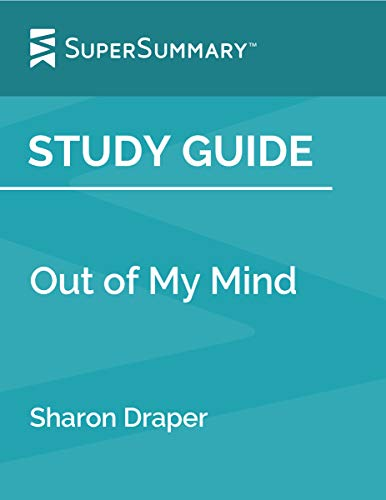 Study Guide: Out of My Mind by Sharon Draper