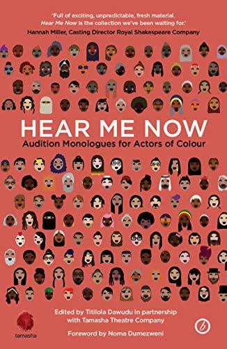 Hear Me Now: Audition Monologues for Actors of Colour (Oberon Books)