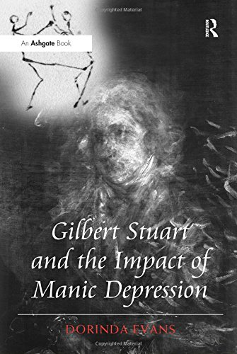 Gilbert Stuart and the Impact of Manic Depression