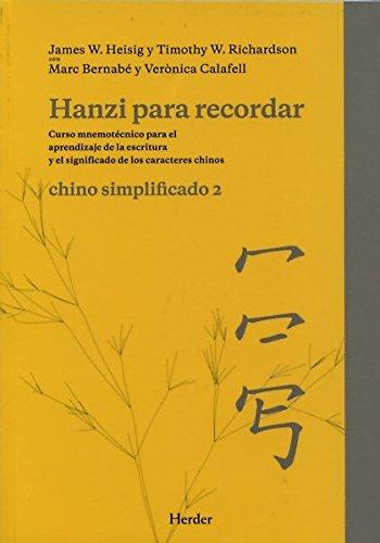 HANZI PARA RECORDAR: CHINO SIMPLIFICADO 2.